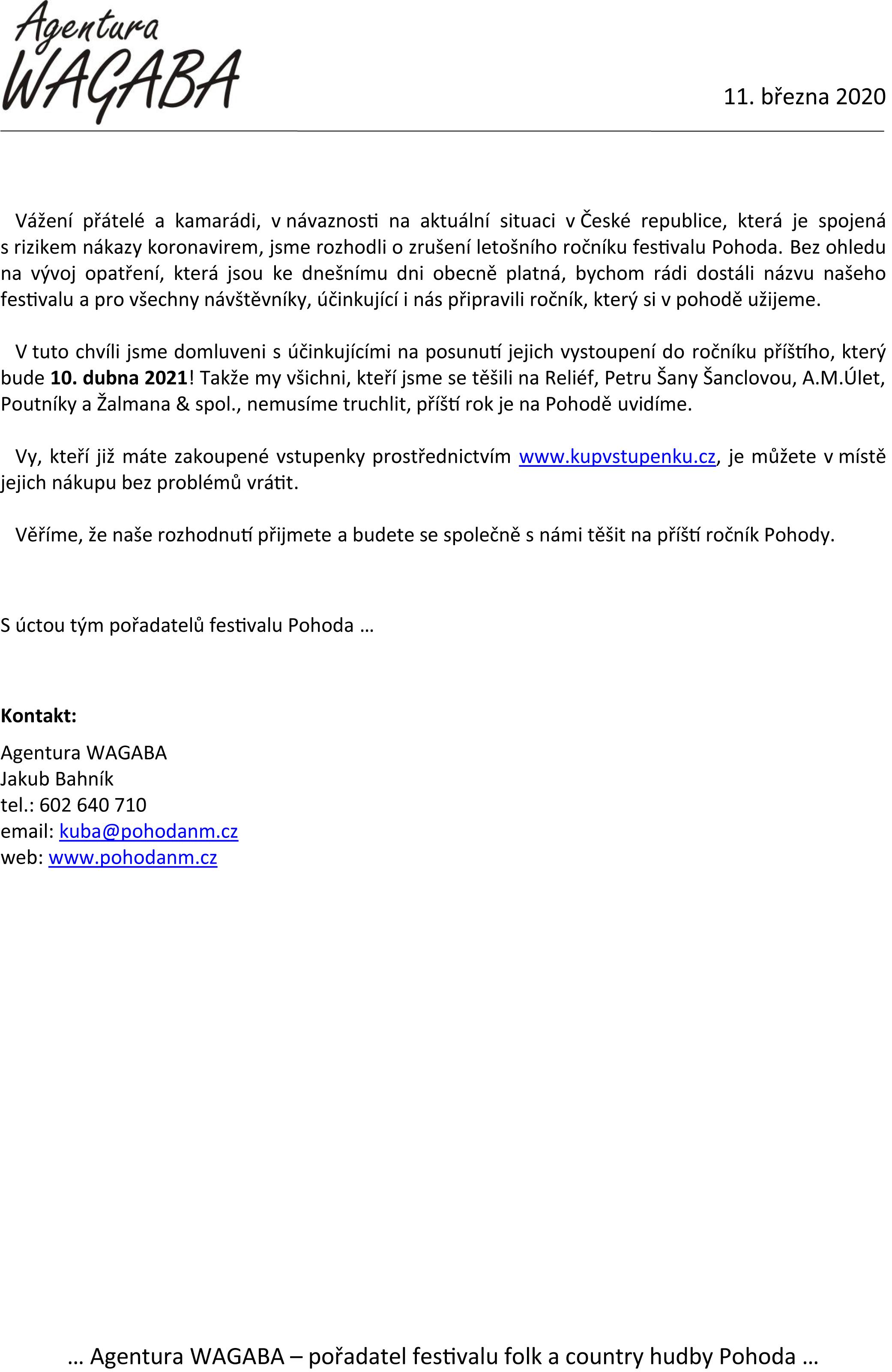 Oznámení o zrušení 33. ročníku festivalu Pohoda 200311